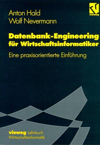 Datenbank-Engineering für Wirtschaftsinformatiker: Eine Praxisorientierte Einführung  1995 edition cover