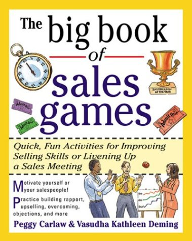 Big Book of Sales Games Quick, Fun Activities for Improving Selling Skills or Livening up a Sales Meeting  1999 edition cover