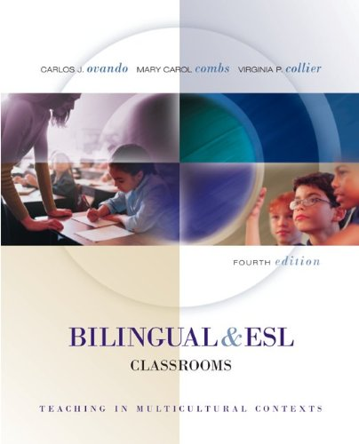 Bilingual and ESL Classrooms Teaching in Multicultural Contexts 4th 2006 edition cover