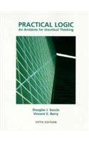 Practical Logic An Antidote for Uncritical Thinking 5th 1998 (Revised) edition cover