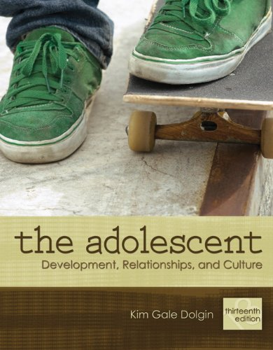 Adolescent Development, Relationships, and Culture 13th 2011 (Revised) 9780205731367 Front Cover
