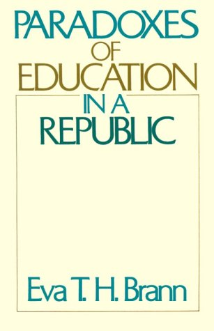 Paradoxes of Education in a Republic  Reprint edition cover