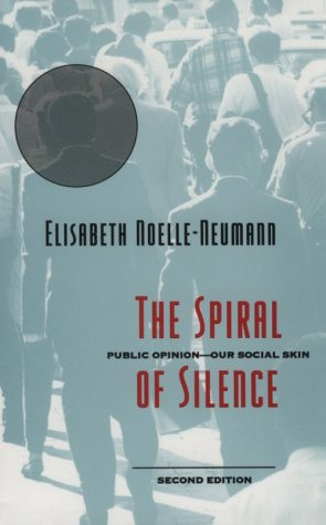 Spiral of Silence Public Opinion--Our Social Skin 2nd 1993 edition cover