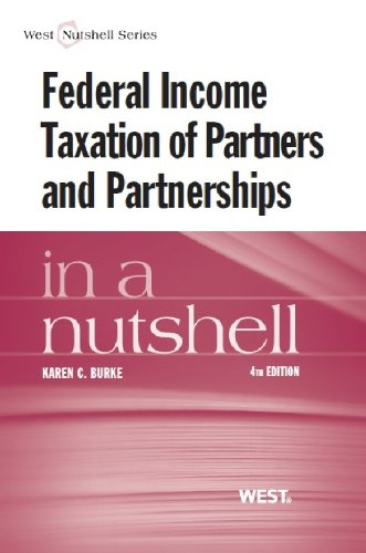 Federal Income Taxation of Partners and Partnerships  4th 2013 (Revised) edition cover