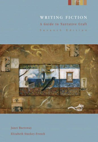 Writing Fiction A Guide to Narrative Craft 7th 2007 edition cover