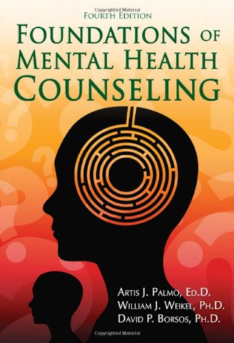 Foundations of Mental Health Counseling  4th 2011 edition cover