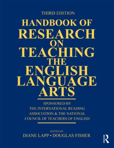 Handbook of Research on Teaching the English Language Arts Co-Sponsored by the International Reading Association and the National Council of Teachers of English 3rd 2011 (Revised) edition cover