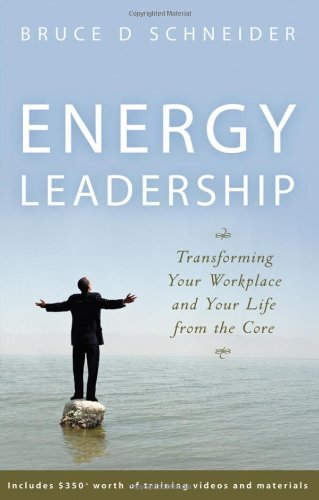 Energy Leadership Transforming Your Workplace and Your Life from the Core  2008 edition cover