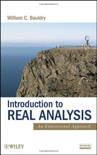 Introduction to Real Analysis An Educational Approach  2009 edition cover