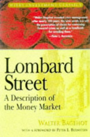 Lombard Street A Description of the Money Market  1999 9780471345367 Front Cover