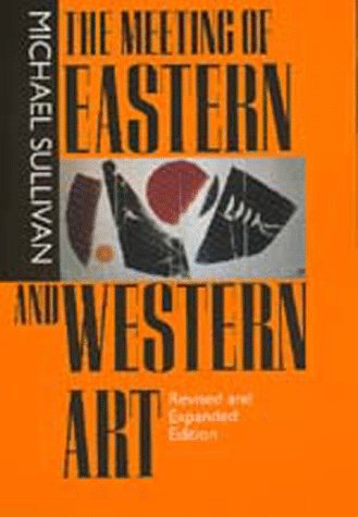 Meeting of Eastern and Western Art  2nd 1989 (Revised) edition cover