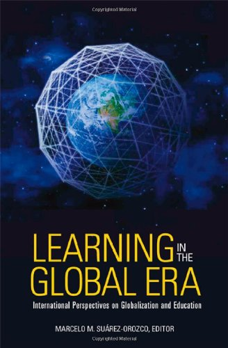 Learning in the Global Era International Perspectives on Globalization and Education  2007 edition cover