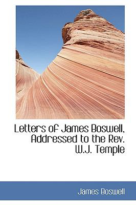 Letters of James Boswell, Addressed to the Rev. W.j. Temple:   2008 edition cover