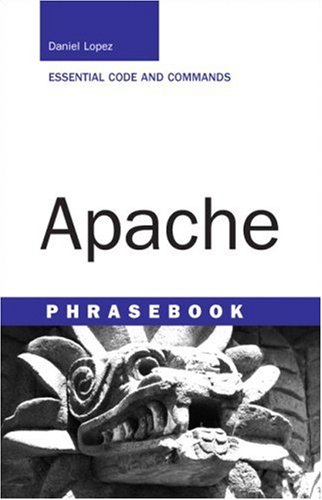 Apache Phrasebook Essential Code and Commands  2006 edition cover