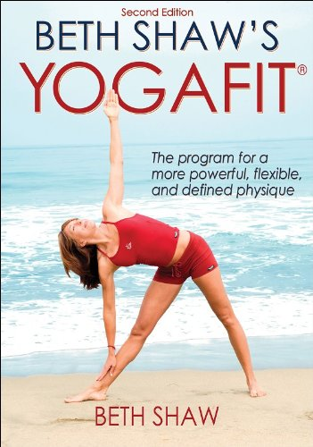 Beth Shaw's YogaFit The Program for a More Powerful, Flexible, and Defined Physique 2nd 2009 (Revised) edition cover
