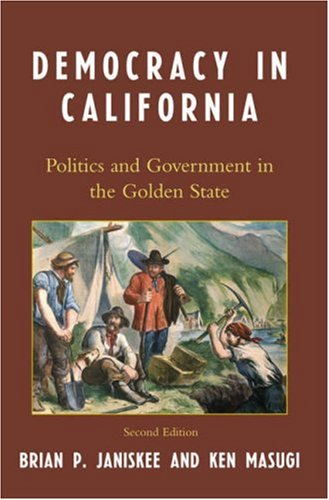 Democracy in California Politics and Government in the Golden State 2nd 2007 (Revised) edition cover