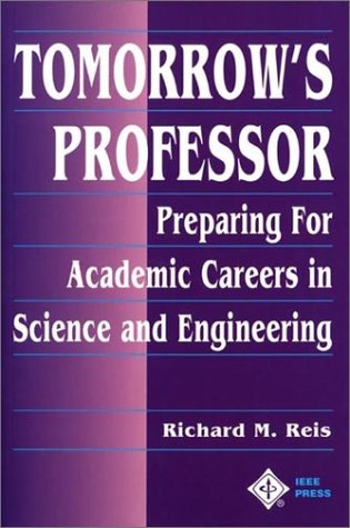 Tomorrow's Professor Preparing for Careers in Science and Engineering  1997 edition cover