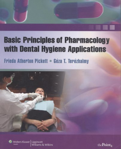 Basic Principles of Pharmacology with Dental Hygiene Applications   2009 edition cover