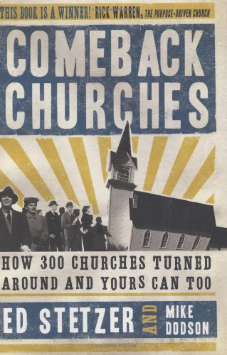 Comeback Churches How 300 Churches Turned Around and Yours Can, Too  2007 edition cover