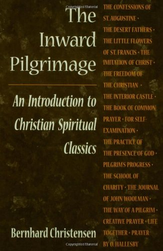 Inward Pilgrimage An Introduction to Christian Spiritual Classics Revised edition cover
