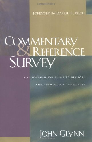 Commentary and Reference Survey : A Comprehensive Guide to Biblical and Theological Resources 9th 2003 edition cover