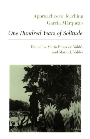 Approaches to Teaching Garcia Marquez's One Hundred Years of Solitude   1990 edition cover
