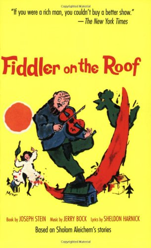 Fiddler on the Roof Based on Sholom Aleichem's Stories Reprint  edition cover