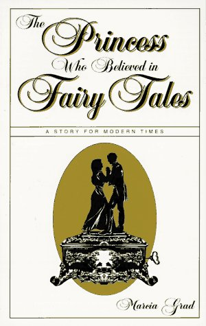 Princess Who Believed in Fairy Tales  N/A edition cover