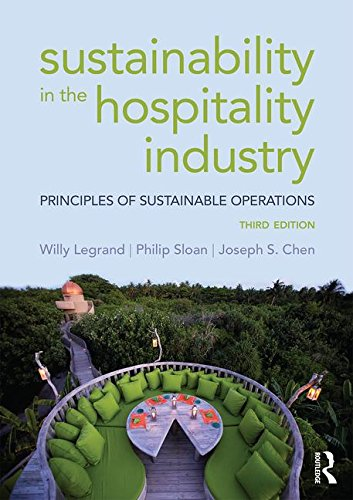 Sustainability in the Hospitality Industry: Principles of Sustainable Operations  2016 9781138915367 Front Cover