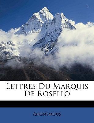 Lettres du Marquis de Rosello N/A edition cover