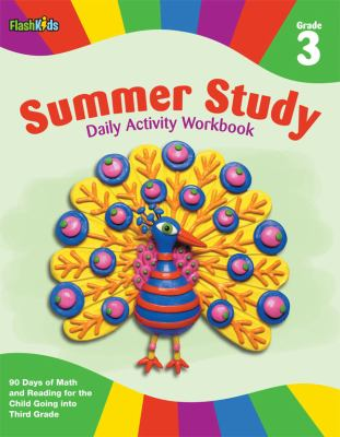 Summer Study Daily Activity Workbook: Grade 3 (Flash Kids Summer Study  N/A 9781411465367 Front Cover