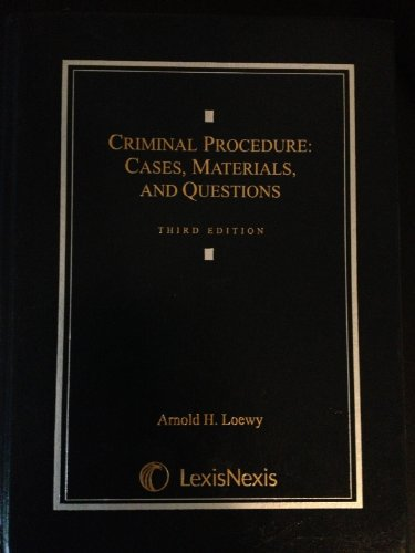 Criminal Procedure : Cases, Materials, and Questions 3rd 2010 edition cover