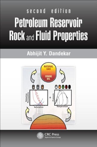 Petroleum Reservoir Rock and Fluid Properties, Second Edition  2nd 2013 (Revised) 9781439876367 Front Cover