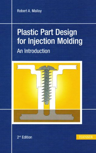 Plastic Part Design for Injection Molding An Introduction 2nd 2010 edition cover