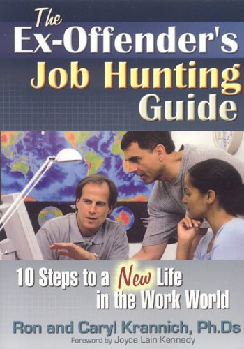Ex-Offender's Job Hunting Guide 10 Steps to a New Life in the Work World  2005 edition cover