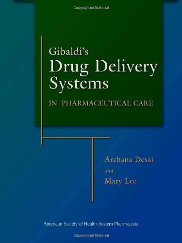 Gibaldi's Drug Delivery Systems in Pharmaceutical Care   2007 edition cover