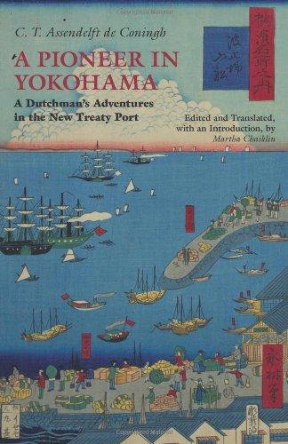 Pioneer in Yokohama A Dutchman's Adventures in the New Treaty Port  2012 edition cover
