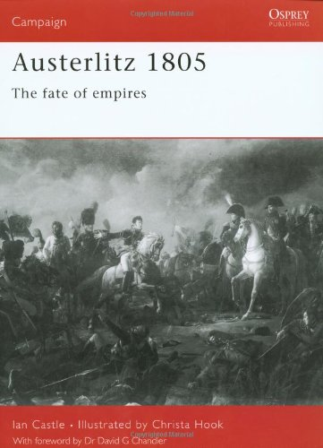 Austerlitz 1805 The Fate of Empires 2nd 2002 edition cover