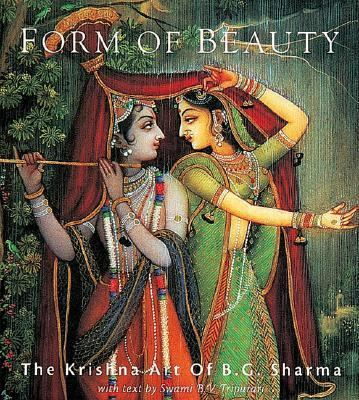 Form of Beauty The Krishna Art of B. G. Sharma 2nd 2005 (Reissue) 9781932771367 Front Cover
