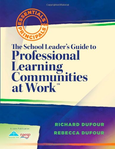 School Leader's Guide to Professional Learning Communities at Work   2012 edition cover