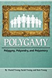 Polygamy Polygyny, Polyandry, and Polyamory N/A 9781936533367 Front Cover