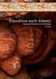 Expedition nach Atlantis: Zweitausend Kilometer durch die Archäologie N/A edition cover