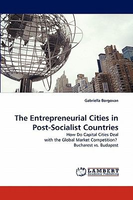 Entrepreneurial Cities in Post-Socialist Countries N/A 9783843356367 Front Cover