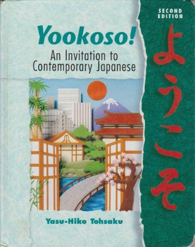 Yookoso! An Invitation to Contemporary Japanese 2nd 2000 edition cover