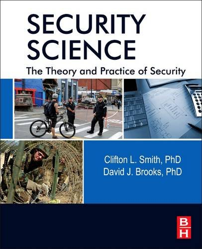 Security Science The Theory and Practice of Security  2013 edition cover