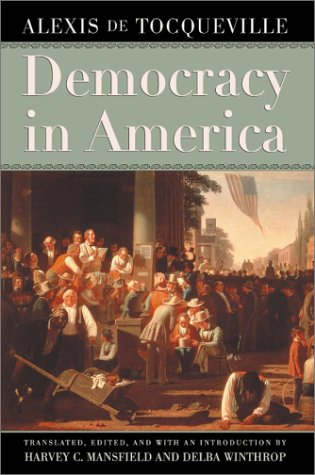 Democracy in America   2002 (Reprint) 9780226805368 Front Cover