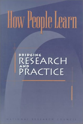 How People Learn Bridging Research and Practice  1999 9780309065368 Front Cover