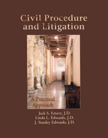 Civil Procedure and Litigation A Practical Approach  2000 edition cover