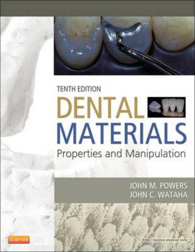 Dental Materials Properties and Manipulation 10th 2012 edition cover