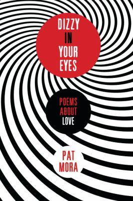 Dizzy in Your Eyes: Poems about Love  N/A edition cover